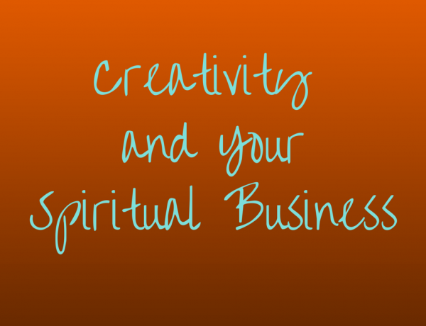 Role of Creativity in Your Spiritual Business