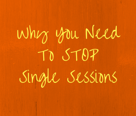 Why You Need To Stop Single Sessions