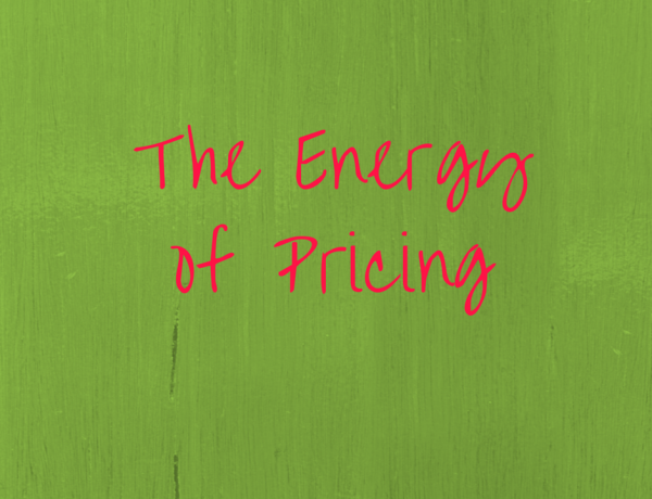Let's Talk About the Energy of Pricing